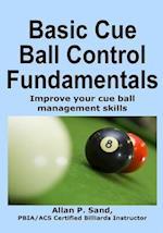Basic Cue Ball Control Fundamentals