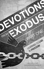 Devotions from Exodus, Part One af Nicole Love Halbrooks Vaughn