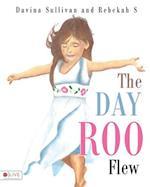 The Day Roo Flew af Davina Sullivan, Rebekah Smith