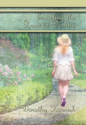 Traveling the Road to Destiny