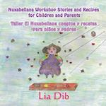 Nuxabellana Workshop Stories and Recipes for Children and Parents