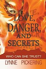 Love, Danger, and Secrets af Lynne Pickering