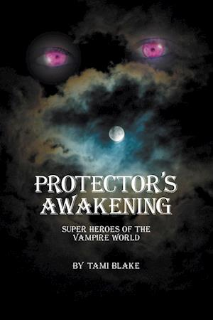 Protector's Awakening