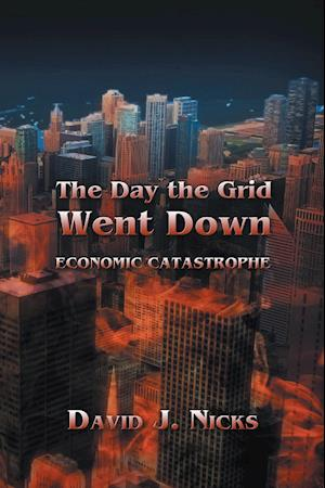 Day the Grid Went Down