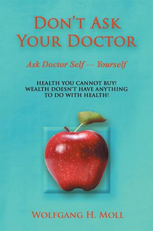 Don't Ask Your Doctor