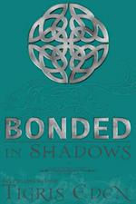 Bonded In Shadows af Tigris Eden