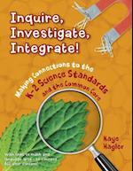 Inquire, Investigate, Integrate! af Kaye Hagler