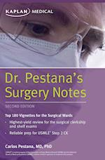 Dr. Pestana's Surgery Notes (Kaplan Medical)