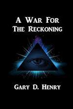 A War for the Reckoning af Gary D. Henry