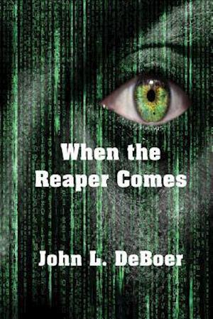 Bog, paperback When the Reaper Comes af John L. Deboer