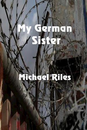 Bog, paperback My German Sister af Michael Riles