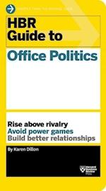HBR Guide to Office Politics (HBR Guide Series) (HBR Guide)