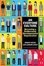 Everyone Culture af Robert Kegan, Lisa Laskow Lahey