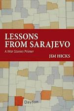 Lessons from Sarajevo