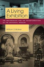 A Living Exhibition (Public History in Historical Perspective)