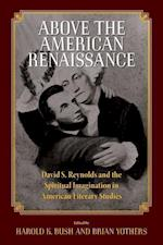 Above the American Renaissance