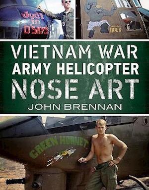 Bog, paperback Vietnam War Army Helicopter Nose Art af John Brennan