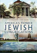 America's Pioneering Jewish Congregations