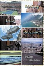 Living in a Postcard