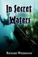 In Secret Waters af Richard Weissmann