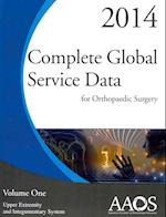 Complete Global Service Data for Orthopaedic Surgery 2014 (2 Vol Set)