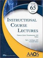 Instructional Course Lectures 2016 (INSTRUCTIONAL COURSE LECTURES (AMERICAN ACADEMY OF ORTHOPAEDIC SURGEONS), nr. 65)