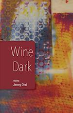 Wine Dark af Jenny Drai