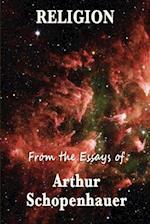 Religion From the Essays of Arhur Schopenhauer