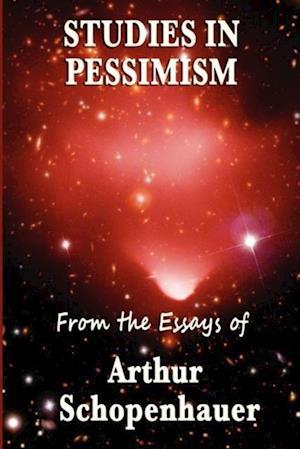 Studies in Pessimism af Arthur Schopenhauer