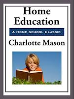 Home Education af Charlotte Mason