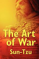 Art of War (Unexpurgated Start Publishing LLC)