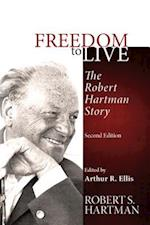 Freedom to Live af Robert S. Hartman