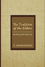 The Tradition of the Elders: The Way of the Oral Law