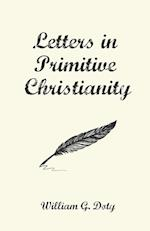 Letters in Primitive Christianity af William G. Doty