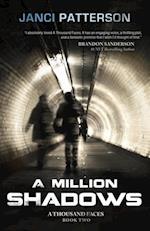 Million Shadows