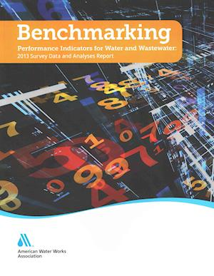 Benchmarking Performance Indicators for Water and Wastewater Utilities