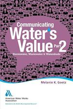 Communicating Water's Value Part 2
