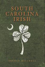 South Carolina Irish af Arthur Mitchell