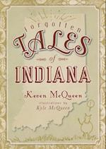 Forgotten Tales of Indiana af Keven McQueen