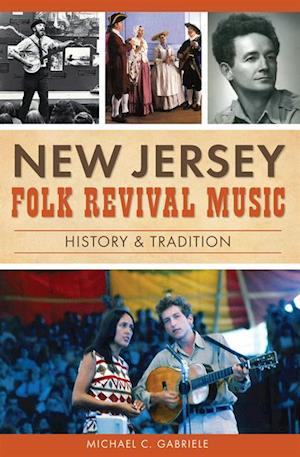 New Jersey Folk Revival Music af Michael C. Gabriele