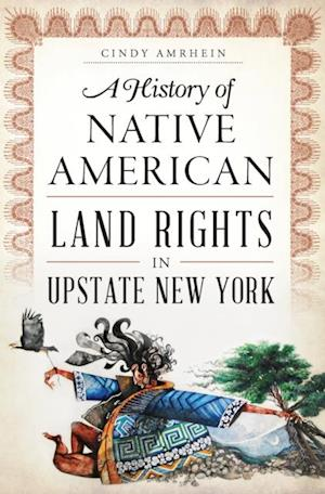 History of Native American Land Rights in Upstate New York