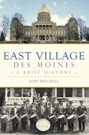 East Village, Des Moines af Hope Mitchell