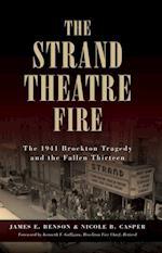 Strand Theatre Fire, The