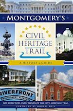 Montgomery's Civil Heritage Trail