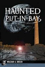 Haunted Put-in-Bay (Haunted America)
