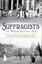 Suffragists in Washington, D.C. (American Heritage)