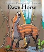 Dawn Horse (Graphic Prehistoric Animals)