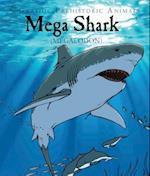 Mega Shark (Graphic Prehistoric Animals)