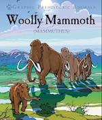 Woolly Mammoth (Graphic Prehistoric Animals)