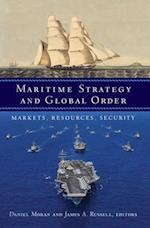 Maritime Strategy and Global Order (Maritime Strategy and Global Order)